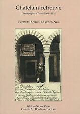 Chatelain/autour de Lehnert et Landrock ,Nus féminins, Tunisie 1903/1914