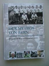 Der Mythos von Bern und seine Pfälzer Fussballweltmeister 2004