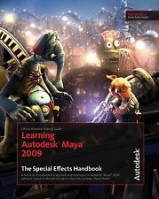 Learning Autodesk Maya 2009 The Special Effects Handbook: Official Aut-ExLibrary