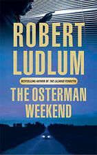 The Osterman Weekend by Robert Ludlum (Paperback, 2005)