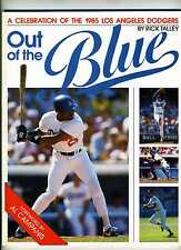 Out of the Blue: A Celebration of the 1985 LA Dodgers by Rick Talley 1985