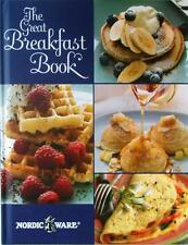 Nordicware GREAT BREAKFAST BOOK Hard Cover Cookbook EGGS PANCAKES WAFFLES DONUTS