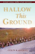 Break Away Bks.: Hallow This Ground, Break Away Book Club Edition by Colin...
