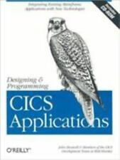 Designing and Programming CICS Applications: Integrating Existing Mainframe Appl