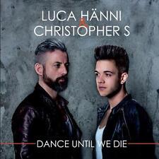 Dance Until We Die von Luca Hänni & Christopher S. (2014), Neu OVP, CD