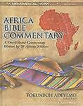 Africa Bible Commentary : A One-Volume Commentary Written by 70 African...