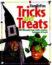 A FamilyFun Book Ser.: Tricks and Treats : 100 Wickedly Easy Crafts, Games,...