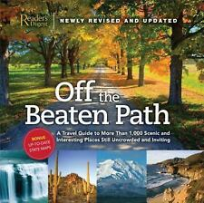 Off the Beaten Path: A Travel Guide to More Than 1000 Scenic and Interesting Pla