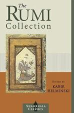The Rumi Collection: An Anthology of Translations of Mevlana Jalaluddin Rumi (Sh