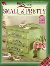 Donna Dewberry : SMALL & PRETTY  Painting Book - NEW!