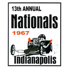 13 ANNUAL NATIONALS 1967 INDY DRAG RACE HOT RAT ROD DECAL VINTAGE LOOK STICKER