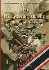 Das Kriegsverdienstkreuz 2. Klasse mit Schwertern Verdienstkreuz Katalog Buch