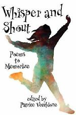 Whisper and Shout: Poems to Memorize, , Good Book