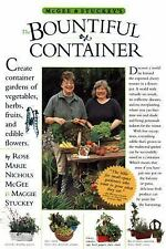 McGee & Stuckey's Bountiful Container: Create Container Gardens of Vegetables, H