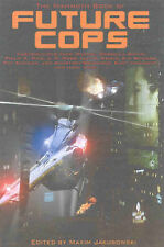 The Mammoth Book of Future Cops  Very Good Book