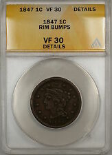 1847 Braided Hair Large Cent 1c Coin Anacs Vf-30 Details Rim Bumps