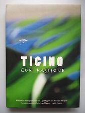 Ticino con Passione Kulinarische Streifzüge zw. Lago Maggiore di Lugano Kochbuch