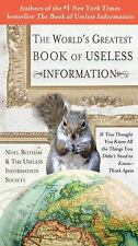 The World's Greatest Book of Useless Information : If You Thought You Knew...