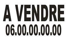 """1 Sticker Autocollant Lettrage """" A VENDRE """" , + Numéro de Tel,  prix dégressif !"""