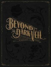 Beyond the Dark Veil : Post Mortem and Mourning Photography from the Thanatos...