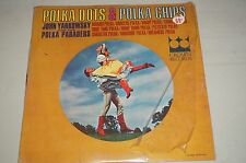 JOHN YANKOWSKY & POLKA PARADERS: Polka Dots And Polka Chips LP (Mono, shrink) E