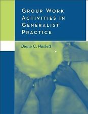 Group Work Activities in Generalist Practice (Methods  Practice of Social Work: