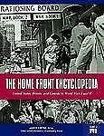 The Home Front Encyclopedia: United States, Britain, and Canada in World Wars I
