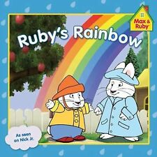 Max and Ruby Ser.: Ruby's Rainbow by Grosset and Dunlap Staff (2012, Paperback)
