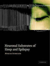 Neuronal Substrates of Sleep and Epilepsy, Steriade, Mircea, New condition, Book