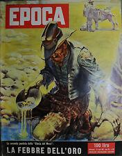 EPOCA N°304/29/LUG/1956 * 2°PUNTATA STORIA DEL WEST * IL DILUVIO ATOMICO - RIBOT