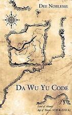 Da Wu Yu Code by Dee Noblesse (2006, Paperback)