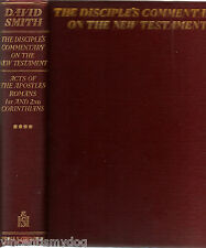 Disciples Commentary on the New Testament by David Smith volume 4 (1932 hardback