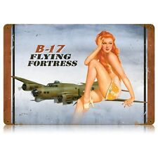WWII B17 Bomber Flying Fortress Pin Up Pinup Girl Tin Metal Steel Sign 18x12