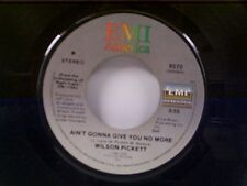 """WILSON PICKETT """"AIN'T GONNA GIVE YOU NO MORE / DON'T UNDERESTIMATE THE......"""" 45"""