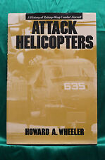 Attack Helicopters by Wheeler - Hardbound - Free Shipping