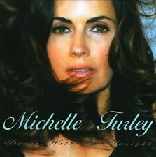 MICHELLE TURLEY - Dance With Me Tonight CD ** Excellent Condition **