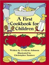 A First Cookbook for Children by Evelyne Johnson c1983 NEW Dover Paperback