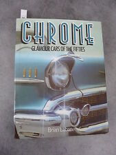 Brian Laban Chrome Glamour cars of the fifties Automobile