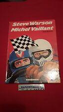 MICHEL VAILLANT CONTRE STEVE WARSON  / E.O 1981 HACHETTE/ BANDE DESSINEE BD VF