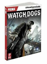 Watch Dogs: Prima Official Game Guide Xbox 360 One PS4 PS3 PC