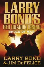 Larry Bond's Red Dragon Rising: Shock of War-ExLibrary
