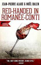 Red-Handed in Romanee-Conti by Alaux, Jean-Pierre -Paperback