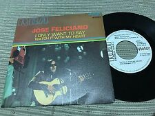 """JOSE FELICIANO SPANISH 7"""" SINGLE SPAIN WHITE LABEL RCA 71 I ONLY WANT TO SAY"""
