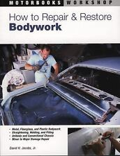 How to Repair and Restore Bodywork (Motorbooks Workshop)-ExLibrary