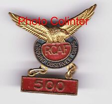 Royal Canadian Air Forces Ground Observers Corps 500 Hours -   lapel badge -