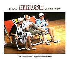 15 Jahre MIMUSE und die Folgen.---Kabarett, Comedy und Kleinkunst in Langenhagen