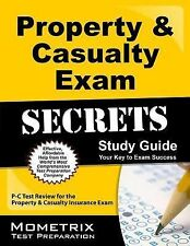 Property and Casualty Exam Secrets Study Guide : P-C Test Review for the...