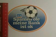 Aufkleber/Sticker: Spanien olé meine Bank ist ok Raiffeisenbank (221016127)