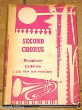 SECOND CHORUS by HUMPHREY LYTTELTON ~ JAZZ BOOK CLUB HARDBACK NUMBER 21