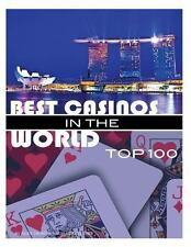 Best Casinos in the World Top 100 by Alex Trost and Vadim Kravetsky (2013,...